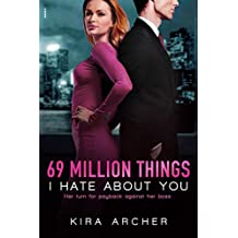 69 Million Things I Hate About You (Winning The Billionaire)