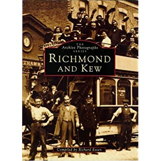 Richmond and Kew (Archive Photographs) (Pocket Images)