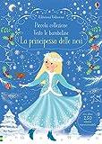La principessa delle nevi. Piccola collezione Vesto le bamboline. Con adesivi