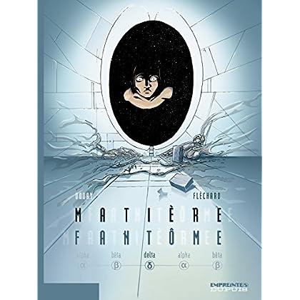 Matière Fantôme - Tome 3 - Delta