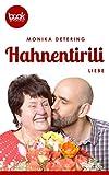 Hahnentirili von Monika Detering