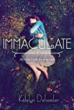 Immaculate by Katelyn Detweiler front cover