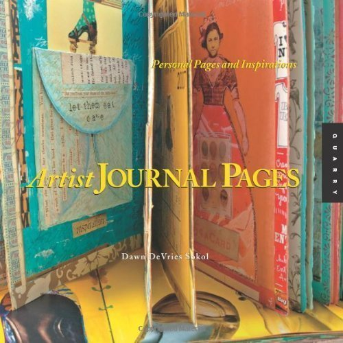 1,000 Artist Journal Pages: Personal Pages and Inspirations by Dawn DeVries Sokol (July 1 2008)