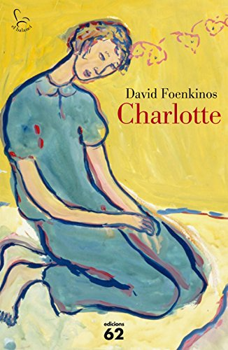 Charlotte (Catalan Edition) por David Foenkinos