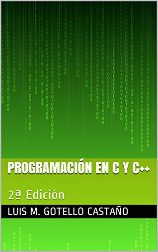Programación en C y C++: 2ª Edición