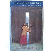 The Ochre Border (Travel Literature)