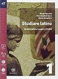 Studiare latino. Esercizi. Grammatica-Repertori lessicali. Per le Scuole superiori. Con e-book. Con espansione online: 1