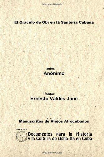 El Oráculo de Obí en la Santería Cubana. Anónimo.
