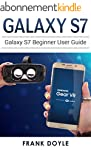 Galaxy S7: Galaxy S7 Beginner User Gu...