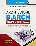 Steps to Architecture: B. Arch (NATA/JEE) Main Exam Guide