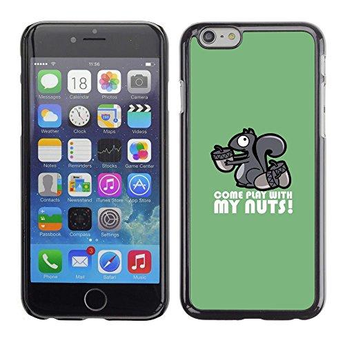 GooooStore/Dura Custodia Rigida della copertura della cassa - Squirrel Nuts Play Come Quote Funny Humow - Apple Iphone 6 Plus 5.5
