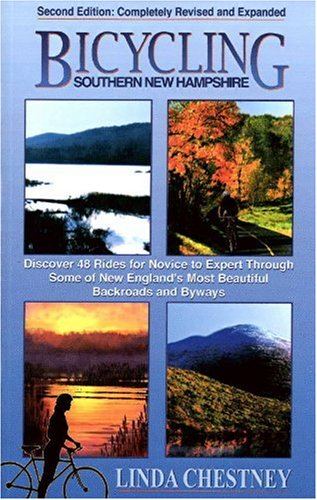 Bicycling Southern New Hampshire por Linda Chestney