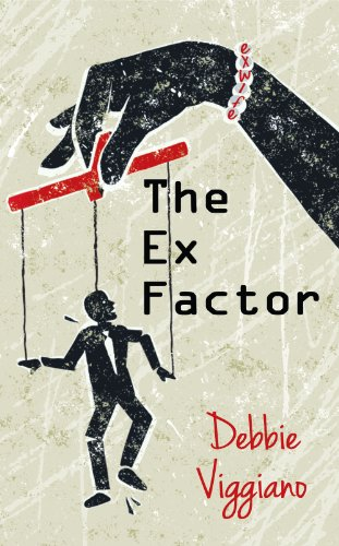 The Ex Factor by [Viggiano, Debbie]