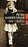 Die Chefin - Petra Hammesfahr