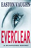 Everclear (A Suspense Short) (English Edition)