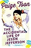 The Accidental Life of Jessie Jefferson by Paige Toon (2016-04-05)