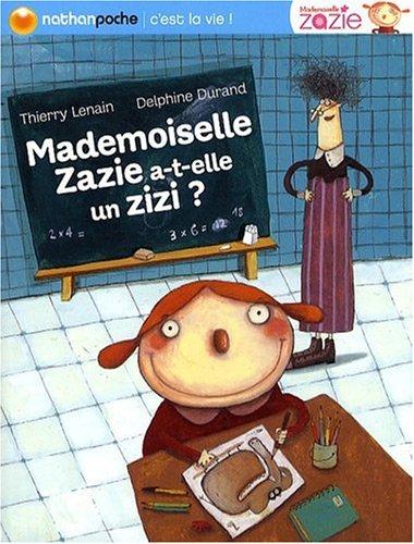 """<a href=""""/node/19486"""">Mademoiselle Zazie a-t-elle un zizi ?</a>"""