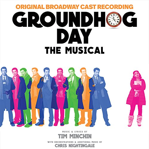 Groundhog Day The Musical (Ori...