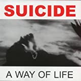 Suicide: A Way of Life (Audio CD)