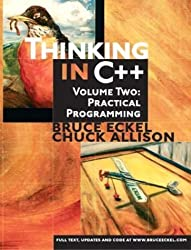 Thinking in C++, Volume 2: Practical Programming 1st edition by Eckel, Bruce, Allison, Chuck (2003) Paperback