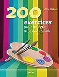200 exercices pour intégrer une école d'art...