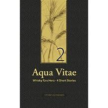 Aqua Vitae 2 - Whisky fürs Herz (German Edition)