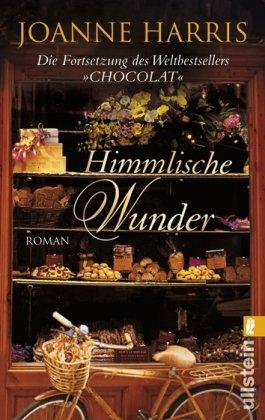 Buchseite und Rezensionen zu 'Himmlische Wunder' von Joanne Harris