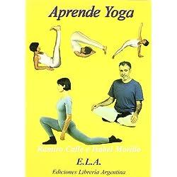 Aprende yoga (+DVD) - curso completo en teoria y practica - (Yoga (e.L.A.))