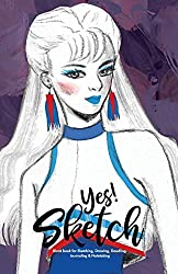 YES SKETCH: Blue Girl - Book for Sketching, Drawing, Doodling, Journaling and Notetaking