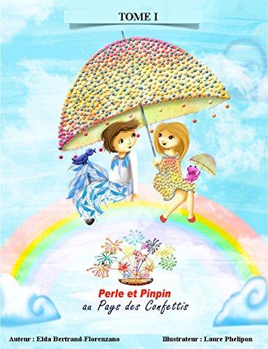 Livres gratuits Perle et Pinpin au Pays des Confettis epub pdf