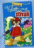 Scarica Libro Il gatto con gli stivali Ediz illustrata (PDF,EPUB,MOBI) Online Italiano Gratis
