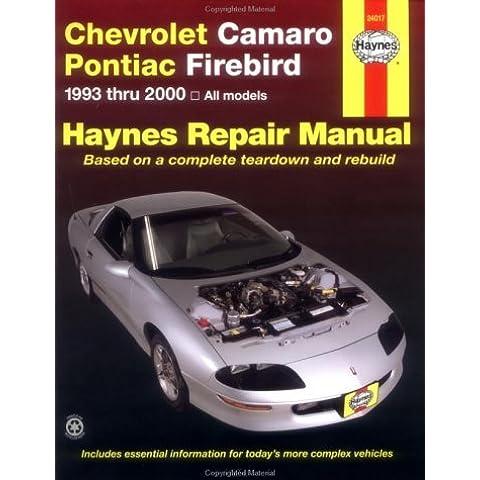 Chevrolet Camaro & Pontiac Firebird Automotive Repair Manual: 1993 to 2000 (Haynes Automotive Repair Manuals) by Mike Stubblefield (30-Apr-2001) Paperback - 2000 Pontiac Firebird