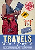 Travels With a Penguin Book 4: Japan & Sri Lanka: How One Baby Boomer Took a Year Off to Follow Her Dreams and Travel Round the World With Only a Penguin for Company (English Edition)