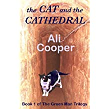 The Cat and the Cathedral (The Green Man Trilogy Book 1) (English Edition)