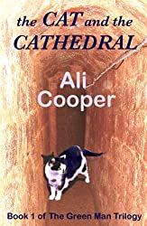 The Cat and the Cathedral (The Green Man Trilogy Book 1)
