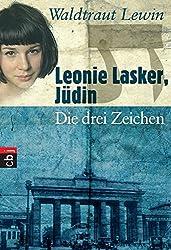 Leonie Lasker, Jüdin - Die drei Zeichen: Band 1