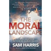 The Moral Landscape by Sam Harris (2012-04-12)