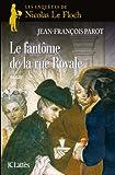 Image de Le Fantôme de la rue Royale : Nº3 : Une enquête de Nicolas Le Floch