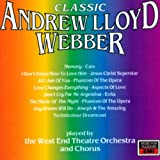 Songtexte von The West End Orchestra & Singers - Classic Andrew Lloyd Webber