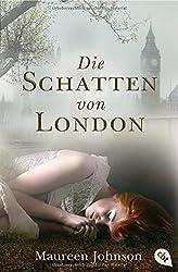 Die Schatten von London (Die Schatten von London-Reihe, Band 1)