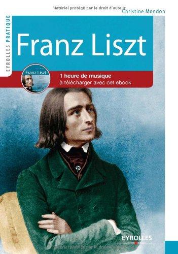 Franz Liszt: CD audio offert. Plus d&#39...