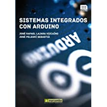 Sistemas integrados con ARDUINO