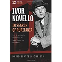 In Search of Ruritania: Ivor Novello