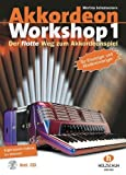 Akkordeon Workshop Band 1: Der flotte Weg zum Akkordeonspiel, mit CD von Martina Schumeckers (15. Juni 2006) Musiknoten