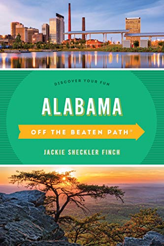 Alabama Off the Beaten Path®: Discover Your Fun (Off the Beaten Path Series) (English Edition)