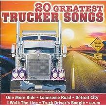 20 Greatest Trucker Songs Vol. 1 [Various Artists]
