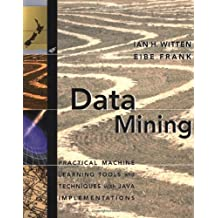 Data Mining: Practical Machine Learning Tools and Techniques with Java Implementations (Morgan Kaufmann Series in Data Management Systems)