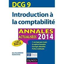 DCG 9 - Introduction à la comptabilité 2014 - Annales actualisées - 6e ed