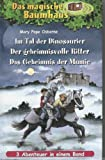 Das magische Baumhaus - Sammelband 1! (Band 1-3: Im Tal der Dinosaurier - Der geheimnisvolle Ritter - Das Geheimnis der Mumie!)