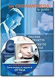 Come avviare un negozio di ottica. Con CD-ROM + OMAGGIO Banca Dati 1500 Nuove Idee di Business per trovare il lavoro giusto che fa per te